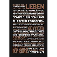Wandbild Dies ist dein Leben... Jetzt bestellen unter: https://moebel.ladendirekt.de/dekoration/bilder-und-rahmen/bilder/?uid=b83b349c-131b-5c5a-a6ac-76bb34f433ec&utm_source=pinterest&utm_medium=pin&utm_campaign=boards #art #bilder #rahmen #wall #dekoration