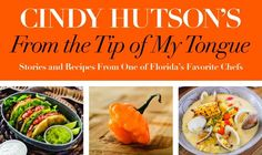 Love to #travel, #cook and #eat? Then read Cindy Hutson's new #cookbook!