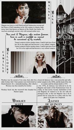 The Downworlders- Magnus Bane (warlock), Camille Belcourt (Vampire), Woolsey Scott (Werewolf), Alexei De Quincey (Vampire)~ Shadowhunters and Downworlders The Infernal Devices TID by Cassandra Clare