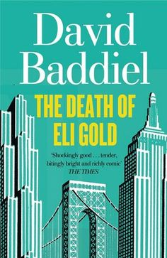 The Death of Eli Gold is a comedy, a thriller, and a meditation on love, death, aging, sex, fame, and the idea - the dying idea - of The Great Man.