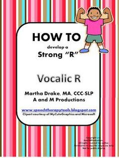 "Vocalic ""R"" Here it is......vocalic ""r."" This product took me a lot of time to pull together. I hope you find it useful. Please share ..."