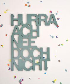 """Holz Schriftzug """"Hurra ach nee doch nicht"""" / 3d wooden typo, words by Taschenliebe via DaWanda.com"""