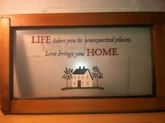 Life, Love, Home - Hand painted vintage window.    www.whimsicalwindows.com