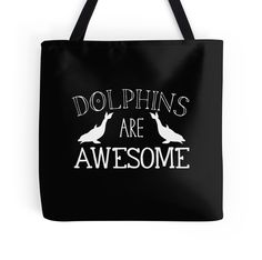 Dolphins are awesome by jazzydevil Super cute design for birthday presents, gifts and Christmas from RedBubble and jazzydevil designz. (Also available in mugs, cups, shirts, duvet covers, acrylic block, purse, wallet, iphone cases, baby onsies, clocks, throw pillows, samsung cases and pencil skirts.)