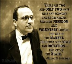 71 best Murray Rothbard images on Pinterest   Political freedom ...