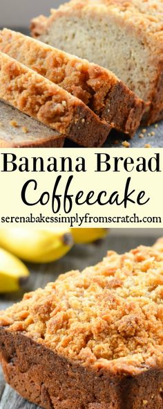 Banana Bread Coffeecake- A delicious crumb with a crunchy brown sugar crumb! serenabakessimplyfromscratch.com