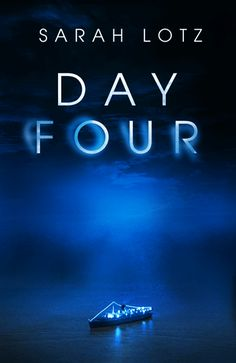 The animated book cover of DAY FOUR by Sarah Lotz.