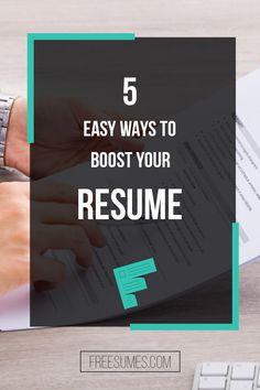 5 Easy Ways to Boost Your Resume - Freesumes Work Search, Job Search Tips, Job Resume, Resume Tips, Resume Template Free, Free Resume, Cv Tips, Perfect Resume, Hunting Tips