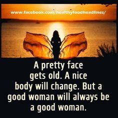 Good #woman will always be a good woman @healthyfoodheadlines