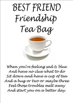 Friendship T / TEA Bag Personalised Gift for your Best Friend,Afternoon Tea, mum Books And Tea, Tee Kunst, Tea Quotes, Cuppa Tea, Tea Gifts, Tea Art, Super Party, My Cup Of Tea, Tea Recipes