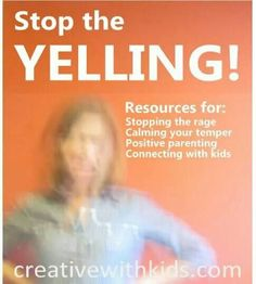 Stop the yelling