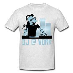 DJ @ Work on a T-Shirt. #Spreadshirt #Cardvibes #Tekenaartje #Dance #Music #Clubbing