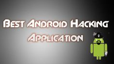 Find here are the top 10 best android hacking apps for your android smart phones. You will download the hacking application which will help hacking easily done on mobiles.