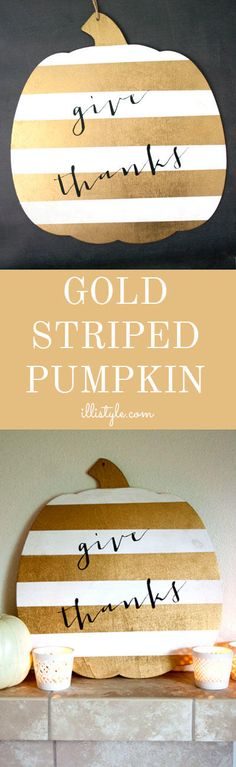 How cute is this gold-striped pumpkin? It is easy to make and makes such an impact in your home!