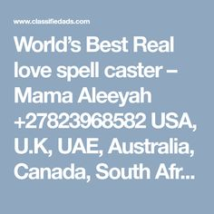 World's Best Real love spell caster –  Mama Aleeyah +27823968582 USA, U.K, UAE, Australia, Canada, South Africa. - Classified Ad