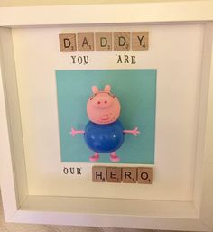 A personal favourite from my Etsy shop https://www.etsy.com/uk/listing/527972469/personalised-peppa-pig-daddy-you-are-our