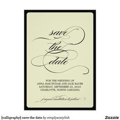 {calligraphy} save the date 5x7 paper invitation card
