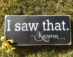 I saw that. Karma/ Hand Painted/Wood Sign/Wall Decor/Karma Sign/Home Maria'sMakeryetc I sAw tHaT Karma. Hand Painted Wood Sign-Wall Decor by SiMpleGalz Hand Painted Walls, Painted Wood Signs, Wooden Signs, Vintage Wood Signs, Pallet Art, Pallet Signs, Diy Signs, Funny Signs, Rustic Signs