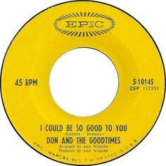 I Could Be So Good To You - Don And The Goodtimes (1967)