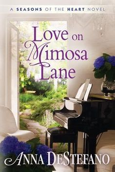 Yours Affectionately: Love on Mimosa Lane by Anne DeStefano - Delighted Reader, #3 Seasons of the Heart, Contemporary Romance