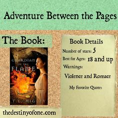 The Destiny of One: Adventure Between the Pages: Guardian of the Flame by Tracy L. Higley