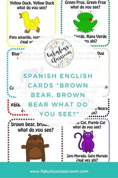 This is a set of printable cards to use while teaching colors and animals in Spanish using the book Brown Bear, Brown Bear, What Do You See? I printed, laminated and cut each one out separately, then used during the story as each animal appeared. Middle School Spanish, Elementary Spanish, Spanish Lesson Plans, Spanish Lessons, Spanish Teaching Resources, Homeschooling Resources, Spanish Activities, Teaching Ideas, Teacher Blogs