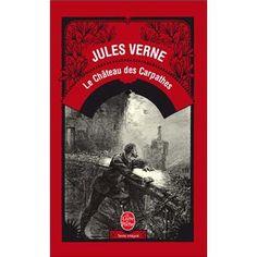Le château des Carpathes - Jules Verne - Le livre de poche