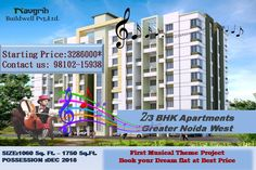 """Book your Dream Flat at Best Price. ✔ """"RHYTHM CCOUNTY"""" India's first #musical theme based project at #Greaternoida West. ✔ Size: 1280 Sq.ft - 2 BHK + Study Room (Kids) ✔ Possession- December-2018 ✔ BSP: 3400/- PSF (CLP) ✔ 2/3 BHK #Residential #Apartment"""