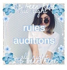 """{rules & auditions 
