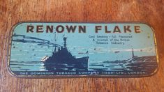 BUY IT NOW – 1930'S VINTAGE TOBACCO TIN RENOWN FLAKE – THE DOMINION TOBACCO COMPANY