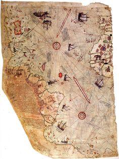 Mapa de Piri Reis: Fragmento de un mapa elaborado por el almirante y cartógrafo otomano Piri Reis en 1513. En los márgenes detalla sus fuentes: un mapa de Cristóbal Colón, encontrado en un barco español apresado en 1501. Además contó con los informes de un marino que había participado en los primeros viajes colombinos, posteriormente capturado por su tío, que lo había hecho su esclavo.