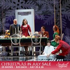 July 25 + 26 take advantage of the Christmas in July Sale. 25 shows, $25 dollars each. @Stratford Festival Stratford Festival, Film Releases, July 25, Christmas In July, Film Festival, Movie Party