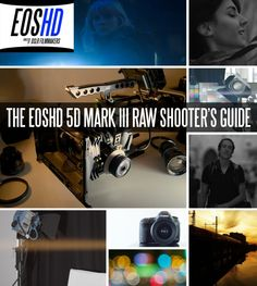 The EOSHD 5D Mark III Raw Shooter's Guide - book on the Canon 5D Mark III! http://motionvfx.com/B2588