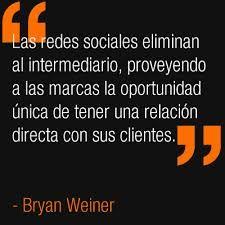 Las #RedesSociales eliminan al intermediario, proveyendo a las #marcas la oportunidad única de tener una relación...  #socialmendia #marketing
