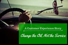 "A customer experience story showing that even a ""routine"" service can be exceptional. Lessons to learn. Oil Change, Customer Experience, Routine, Learning, Blog, Studying, Teaching"