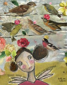Her Tribe by Kelly Rae Roberts, one of my favorite artists!