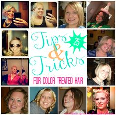 One of my favorite blogs! hairsprsyandhighheels.net  (Tips & Tricks for Color Treated Hair)