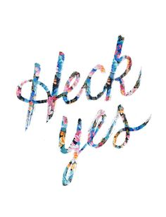 Heck yes! To this awesome typography with the floral background. I love the use of hand lettered effect on the type.