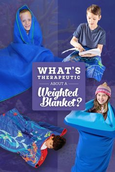 What's Therapeutic about a Weighted Blanket | Weighted Blankets for Special Needs | Autism and Weighted Blankets