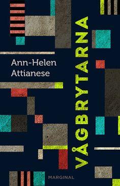 dra: Vågbrytarna, Ann-Helen Attianese, coming soon!