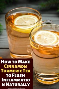 How to Make Cinnamon Turmeric Tea to Flush Inflammation Naturally - Health Remedies Herbal Remedies, Home Remedies, Smoothies, Turmeric Tea, Turmeric Lemonade, Turmeric Health, Coconut Health Benefits, Health Benefits Of Cinnamon, Tea Benefits