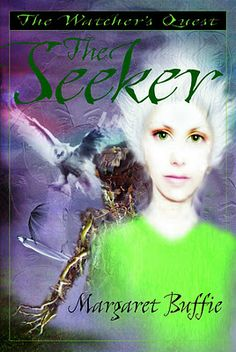 The Seeker (The Watcher's Quest, Book 2) by Margaret Buffie