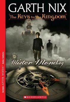 Mister Monday - Garth Nix - The Keys to the Kingdom #1
