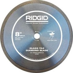 Glass Tile Blade from RIDGID is designed for cutting glass with a smooth finish.