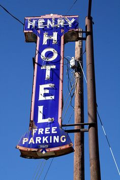 henry hotel neon sign by Exquisitely Bored in Nacogdoches, via Flickr