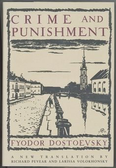 Knopf, 1992 Crime and Punishment by Fyodor Dostoevsky  1st Edition  Richard Pevear | Books, Fiction & Literature | eBay!
