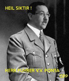 Heil Siktir, Ponta!