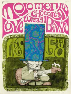 1967 Mojo Men/Chocolate Watch Band/Love at Santa Clara County Fairgrounds. Rock Posters, Band Posters, Concert Posters, Music Posters, Vintage Rock, Vintage Music, Psychedelic Music, Psychedelic Posters, Hippie Posters