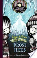 Edgar & Ellen Frost Bites