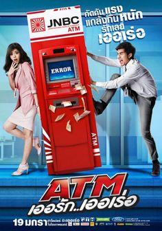 """Thai Movie, """"ATM: Er Rak Error"""".♥♥"""